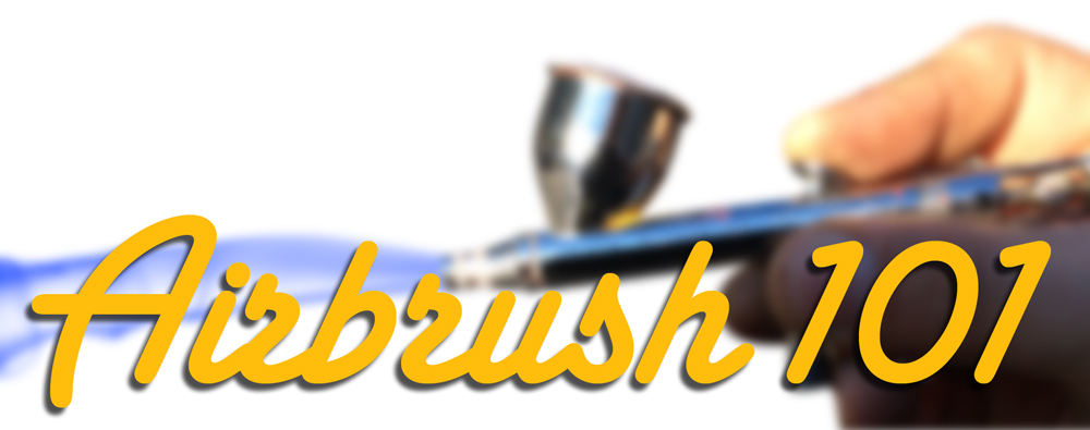 Airbrush 101 Article #2 banner