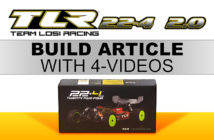 TLR 22-4 2.0 Review, build article with build videos