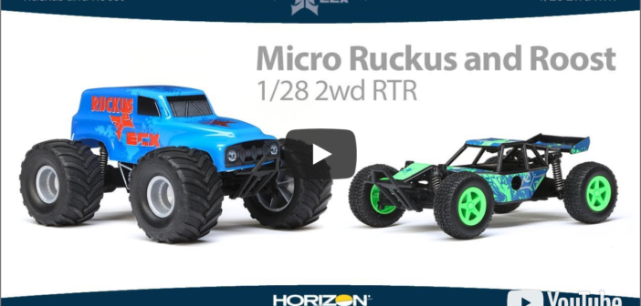 New 1/28 Micro Ruckus and Roost